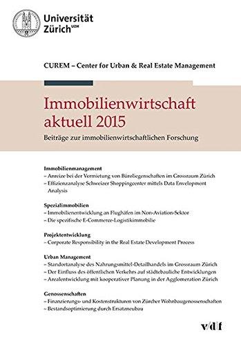 Immobilienwirtschaft aktuell 2015: Beiträge zur immobilienwirtschaftlichen Forschung