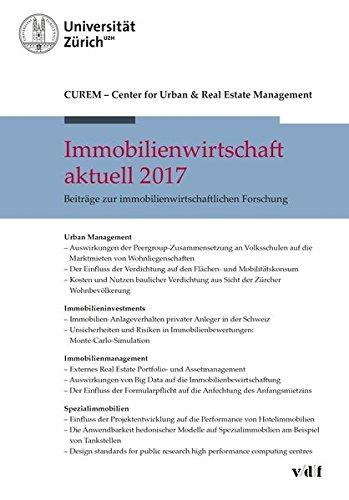 Immobilienwirtschaft aktuell 2017: Beiträge zur immobilienwirtschaftlichen Forschung