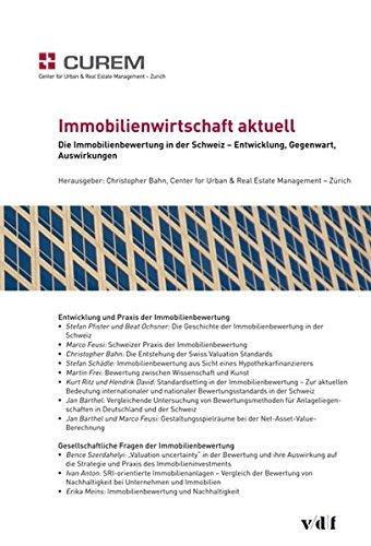 Die Immobilienbewertung in der Schweiz – Entwicklung, Gegenwart, Auswirkungen