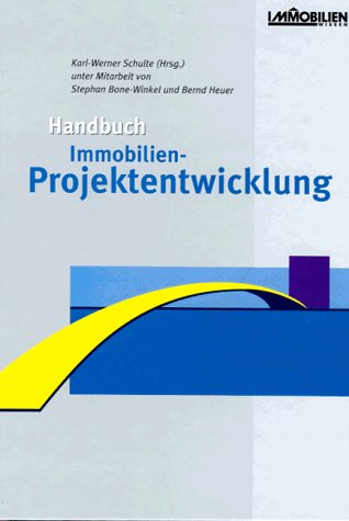 Handbuch Immobilien – Projektentwicklung