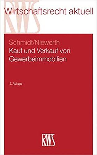 Kauf und Verkauf von Gewerbeimmobilien (RWS-Skript)