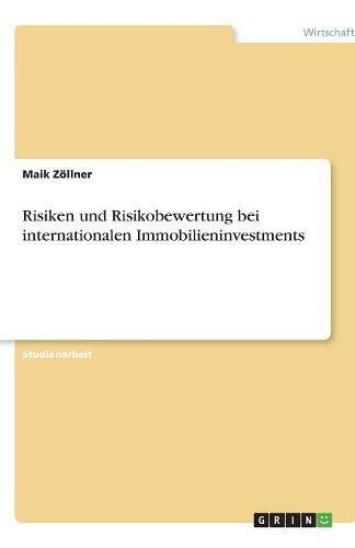 Risiken und Risikobewertung bei internationalen Immobilieninvestments