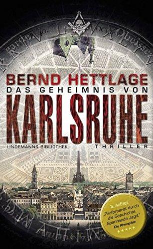 Das Geheimnis von Karlsruhe (Lindemanns Bibliothek)