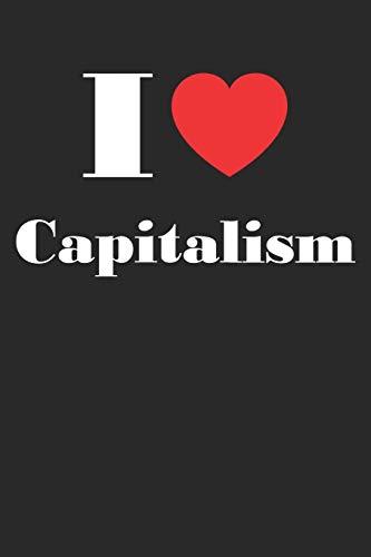 I Love Capitalism: A5 Notizbuch Dot Grid / Punktraster 120 Seiten für Aktien und Dividenden Fans I Geschenkidee für Kapitalanleger.