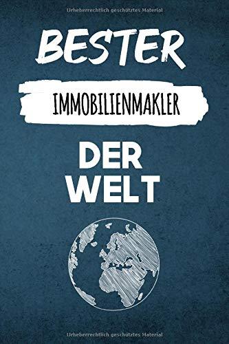 Bester Immobilienmakler der Welt Blau Edition: Lustiges Tagebuch für jeden leidenschaftlichen Immobilienmakler | Berufsalltag | Notizbuch mit 120 Seiten (6x9 - ca. A5)